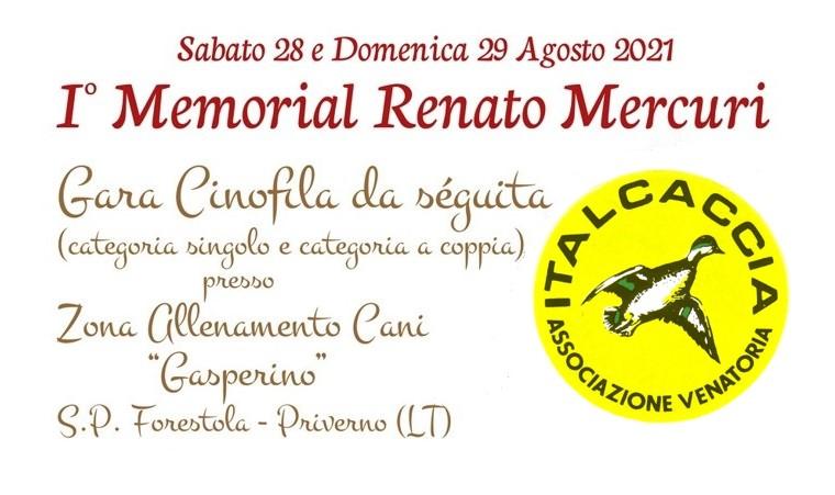 1° Memorial Renato Mercuri 28 e 29 Agosto 2021