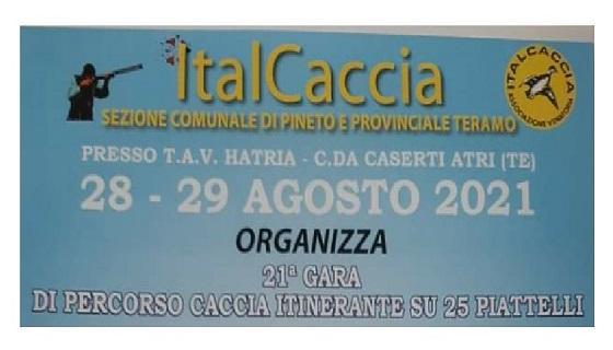 ItalCaccia Pineto e Provinciale Teramo il 28 e 29 Agosto 2021 organizza 21^ gara di percorso caccia itinerante su 25 piattelli